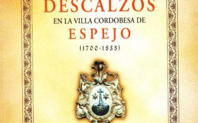 LOS CARMELITAS DESCALZOS EN LA VILLA CORDOBESA DE ESPEJO (1700 – 1835)