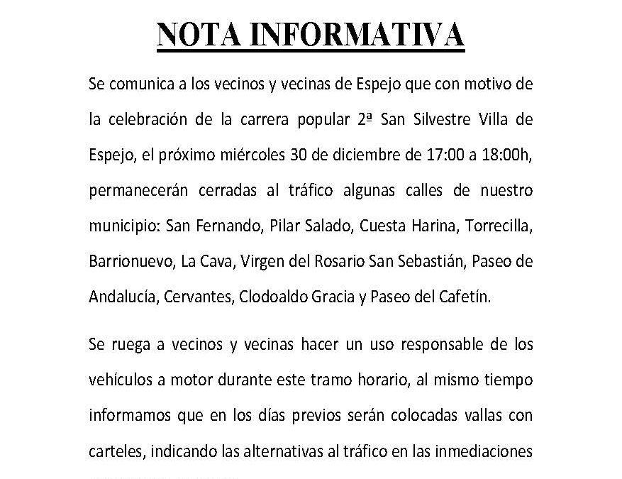 NOTA INFORMATIVA SOBRE LA REGULACIÓN DEL TRÁFICO DURANTE LA II SAN SILVESTRE VILLA DE ESPEJO. 1